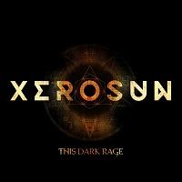 Xerosun - This Dark Rage - Cover